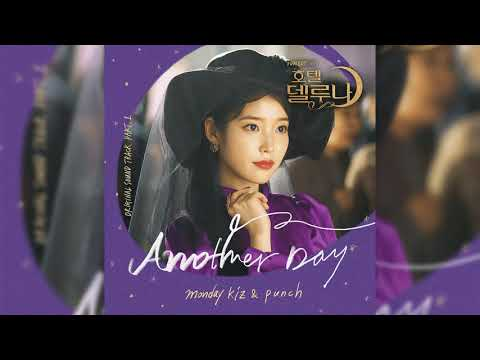 Download  INSTRUMENTAL Monday Kiz ft. Punch - Another Day | Hotel Del Luna OST Part.1 Mp4 baru