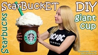 How To Make Giant Starbucks Cup - DIY Starbucks Storage Bucket (StarBuckET)