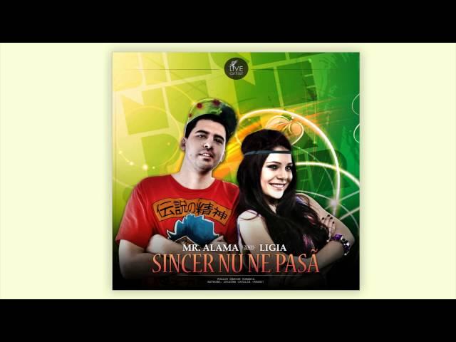 Mr.Alama & Ligia - Sincer nu ne pasa (Official New Single)