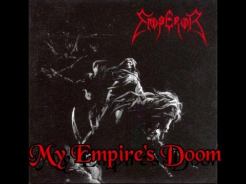 Emperor - My Empires Doom