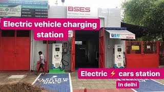 Electric vehicle charging station in Delhi India | Electric Vehicle Fast Charging Station | BSES
