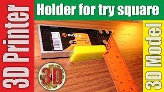 ✔ Holder for try square | 3D Printer