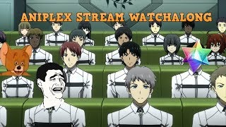 ANIPLEX STREAM WATCHALONG, Cringe or Goodness?