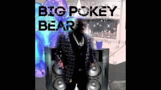 Big Pokey Bear One Night Stand