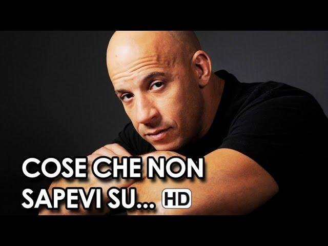 Cose che non sapevi su Vin Diesel HD