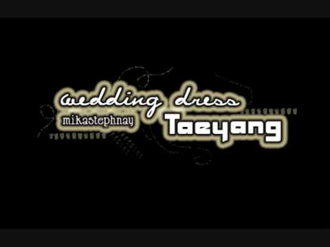 wedding dress tae yang download english lyrics in description