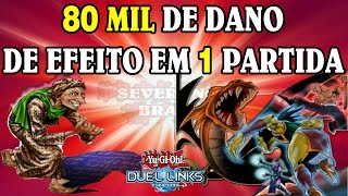 COMO CAUSAR 80 MIL DE DANO DE EFEITO EM UMA PARTIDA - YU-GI-OH DUEL LINKS