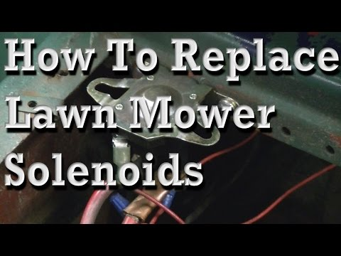 How to Replace Lawn Mower Solenoids. With Wiring Diagram