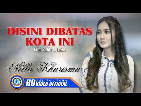 """Download Nella Kharisma - DISINI DIBATAS KOTA INI """" OM ADARA """"      HD Mp4 baru"""