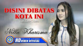 """Nella Kharisma - DISINI DIBATAS KOTA INI """" OM ADARA """" ( Official Music Video ) [HD]"""