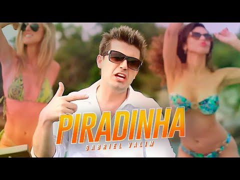 PIRADINHA - GABRIEL VALIM ( Video Clip Oficial )