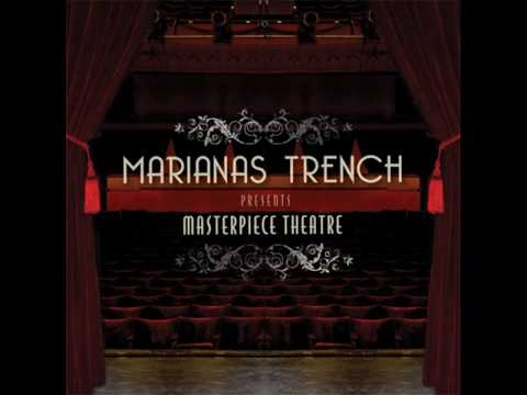 Marianas Trench - Masterpiece Theatre III