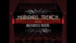 Watch Marianas Trench Masterpiece Theatre Iii video