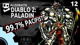 Diablo 2: Stupid Builds [12]: Impatience and Salt [ Pacifist Paladin | Gameplay | RPG ]