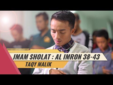 Imam Sholat - Taqy Malik -  Surat Ali Imron 38-43 (4K)