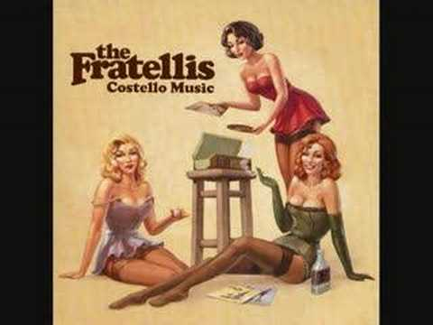 The Fratellis - Cuntry Boys & City Girls