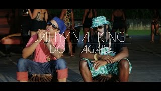 JAHYANAI KING - Do It Again