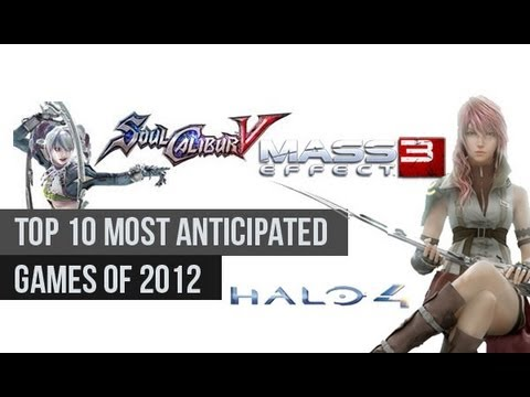 Most Anticipated Games Of 2012