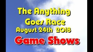 Anything Goes Race 2018  08  24 5Game Shows