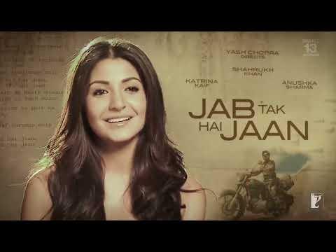 Jab Tak Hai Jaan - Making Of The Film