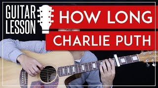 Download Lagu How Long Guitar Tutorial - Charlie Puth Guitar Lesson 🎸 |Chords + TAB + Guitar Cover| Gratis STAFABAND