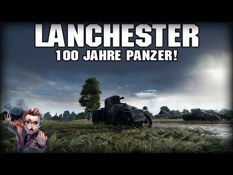 GESPIELT: Lanchester 100 Jahre Tanks! // Let's Play World of Tanks German Gameplay