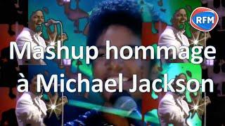 Michael Jackson Video - Mash up RFM hommage à Michael Jackson : Let's crush with you