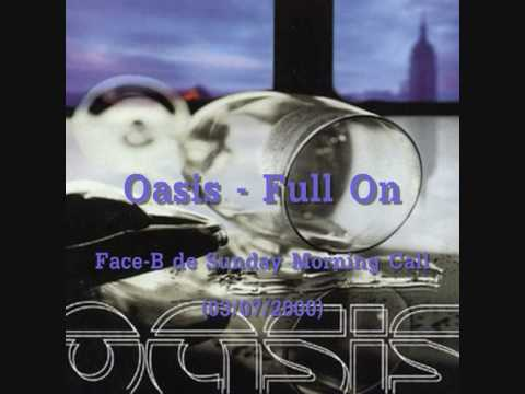 Oasis - Full On