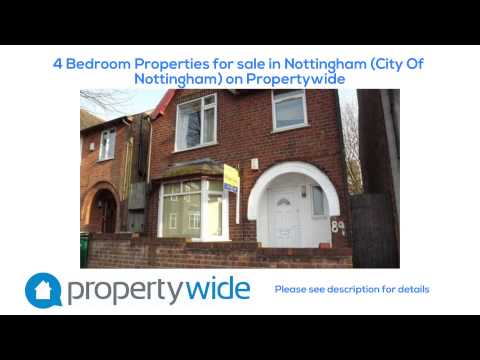 4 Bedroom Properties for sale in Nottingham (City Of Nottingham) on Propertywide