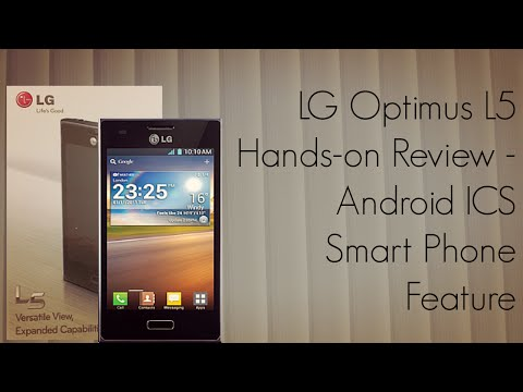 LG Optimus L5 Hands-on Review - Android ICS Smart Phone Features
