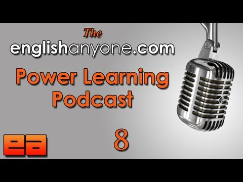 The Power Learning Podcast – 8 – How to Stay Positive and Motivated to Get Fluent in English