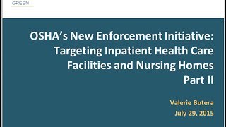 OSHA's New Enforcement Initiative: Targeting Inpatient Health Care Facilities and Nursing Homes