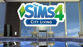 The Sims 4 City Living - Preview