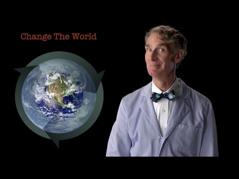Bill Nye: Change The World