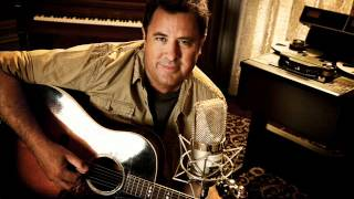 Vince Gill - What If I Say Goodbye