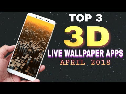 BEST 3D LIVE WALLPAPER APPS 2018 for HONOR 9 lite and REDMI NOTE 5 pro  ( all Android phones)