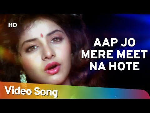 Aap Jo Mere Meet Na (HD) - Geet Songs - Divya Bharti - Avinash...