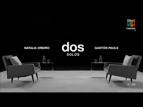 Dos solos Natalia Oreiro entrevista completa ACUA Federal