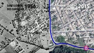 L`abans (1956) i l`ara (2015) de Sant Llorenç i l`explicació de la pitjor torrentada en 40