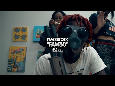 Famous Dex Rambo rap music videos 2016
