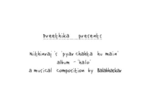 Pyar chahtha hun mein by Nithin Raj