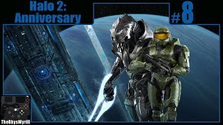 Halo 2: Anniversary Playthrough | Part 8
