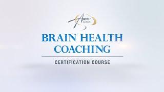 The Brain Health Coaching Certification Course - Amen University