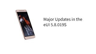 Major update in eUI 5.8.019S update