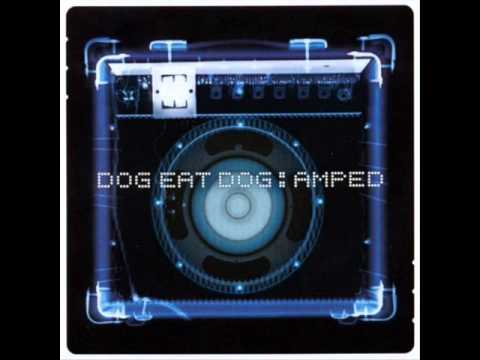 Dog Eat Dog - Get Up