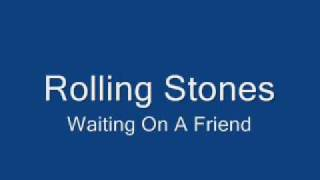 Watch Rolling Stones Waiting On A Friend video