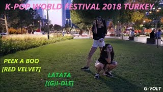 [K-POP WORLD FESTIVAL 2018 TURKEY] RED VELVET - PEEK A BOO & (G)I-DLE - LATATA