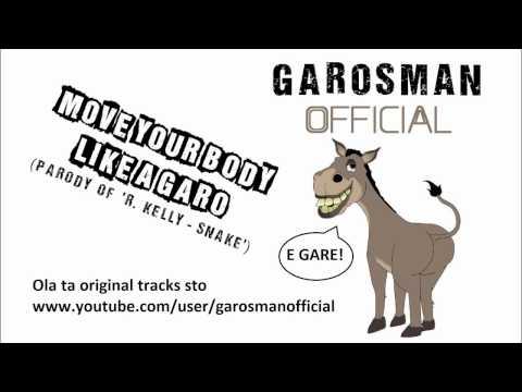 Garosman - Move Your Body Like A Garo video