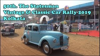 50th.The Statesman Vintage & Classic Car Rally 2019 | Fort William, Kolkata, West Bengal, India