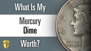 What is my Mercury Dime Worth?